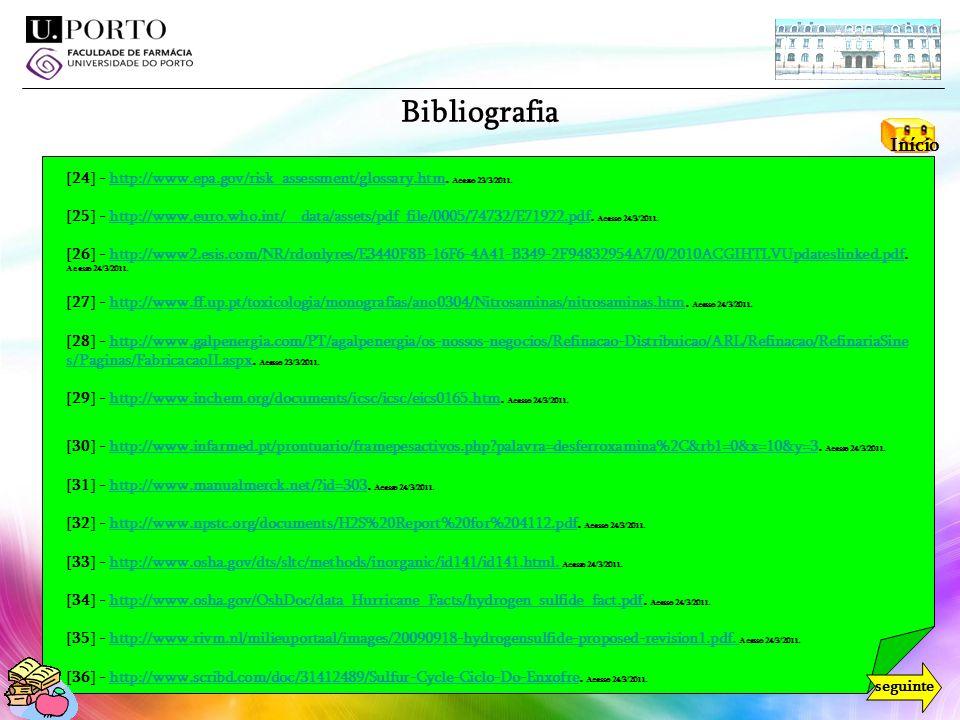 Bibliografia Início. [24] - http://www.epa.gov/risk_assessment/glossary.htm. Acesso 23/3/2011.